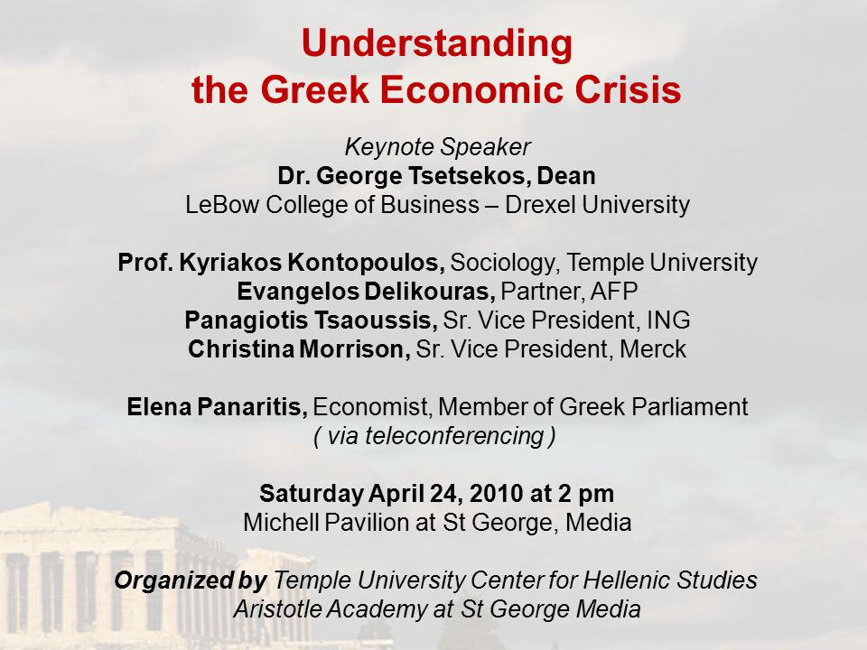 Understanding the Greek Economic Crisis Keynote Speaker Dr.