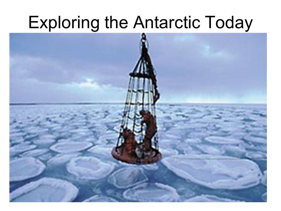Exploring the Antarctic Today