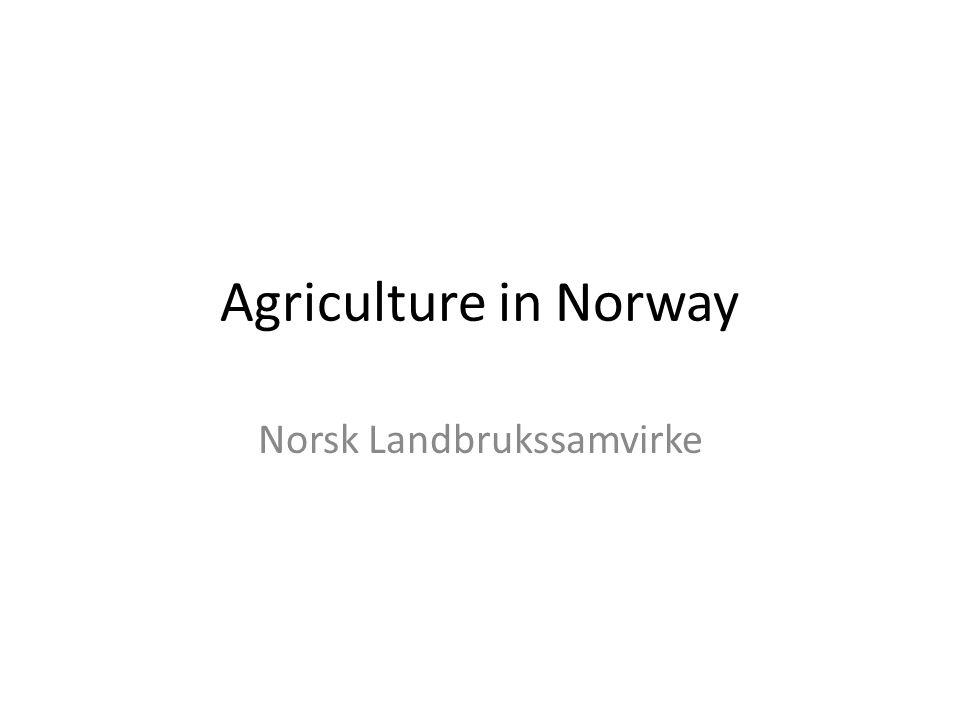Agriculture in Norway Norsk Landbrukssamvirke