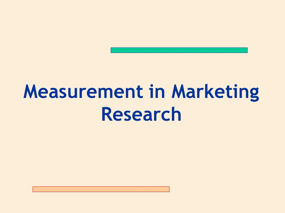 Measurement in Marketing Research