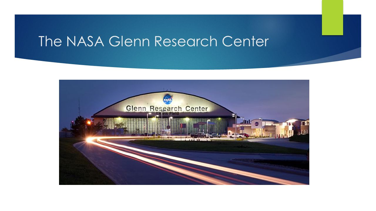 The NASA Glenn Research Center