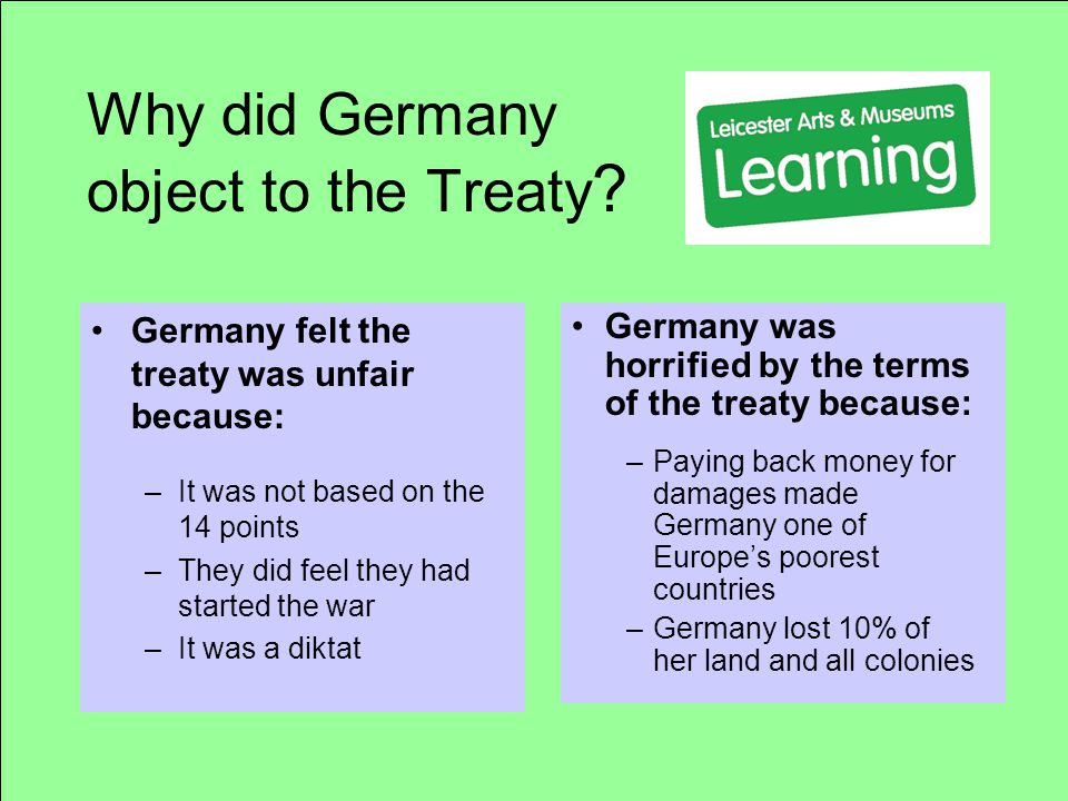 Why did Germany object to the Treaty .