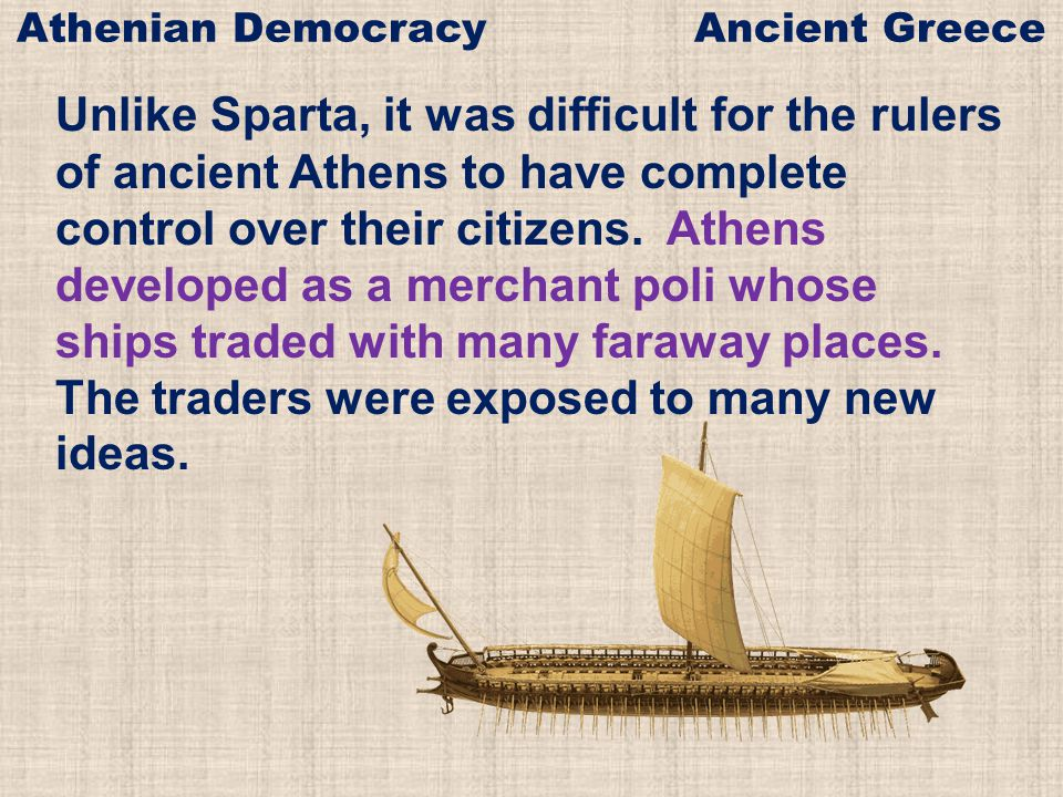Direct democracy was possible in ancient Athens and is how many small towns govern today, but gathering all citizens together to make decisions is not practical in large countries such as the United States.