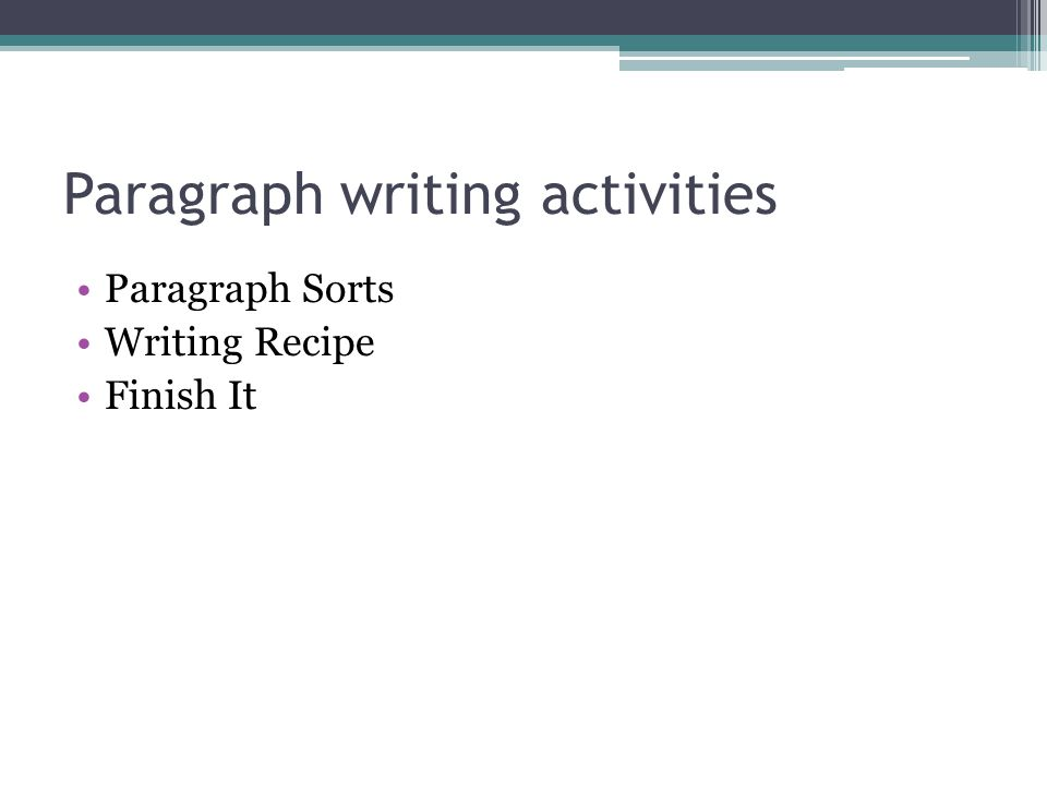 Paragraph writing activities Paragraph Sorts Writing Recipe Finish It