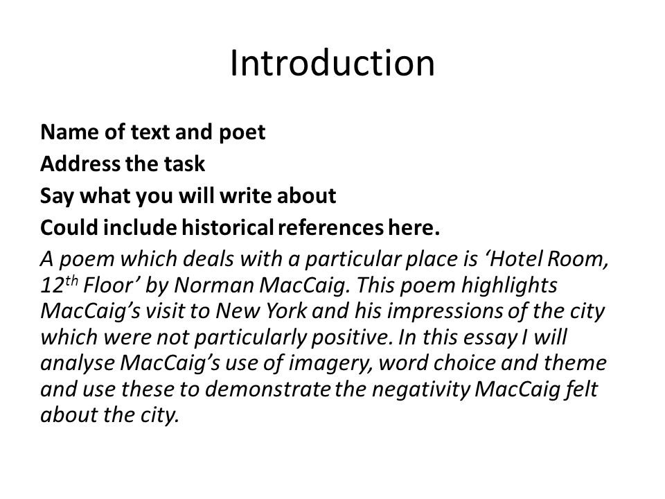 Introduction Name of text and poet Address the task Say what you will write about Could include historical references here.