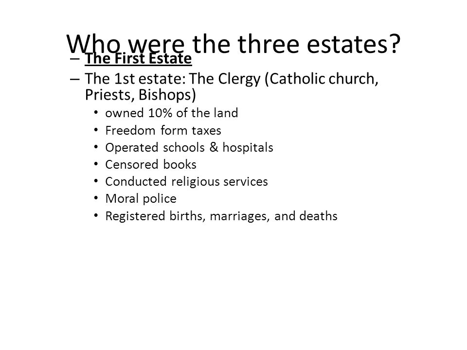 Who were the three estates.