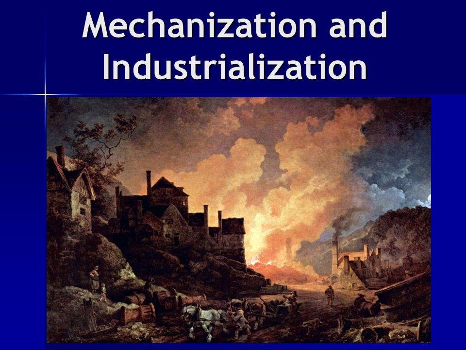 Mechanization and Industrialization