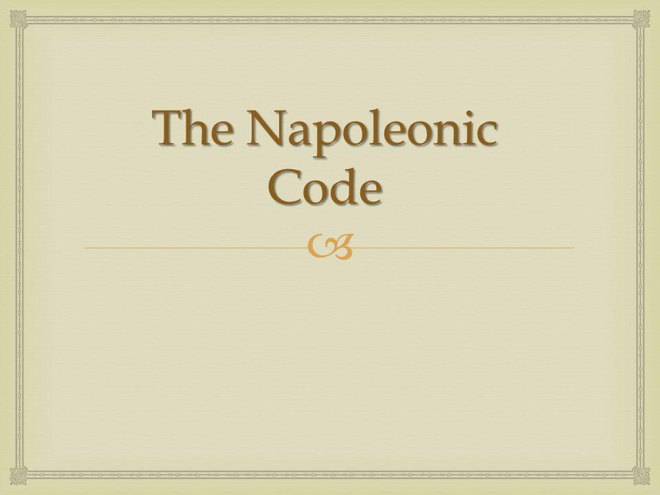  The Napoleonic Code