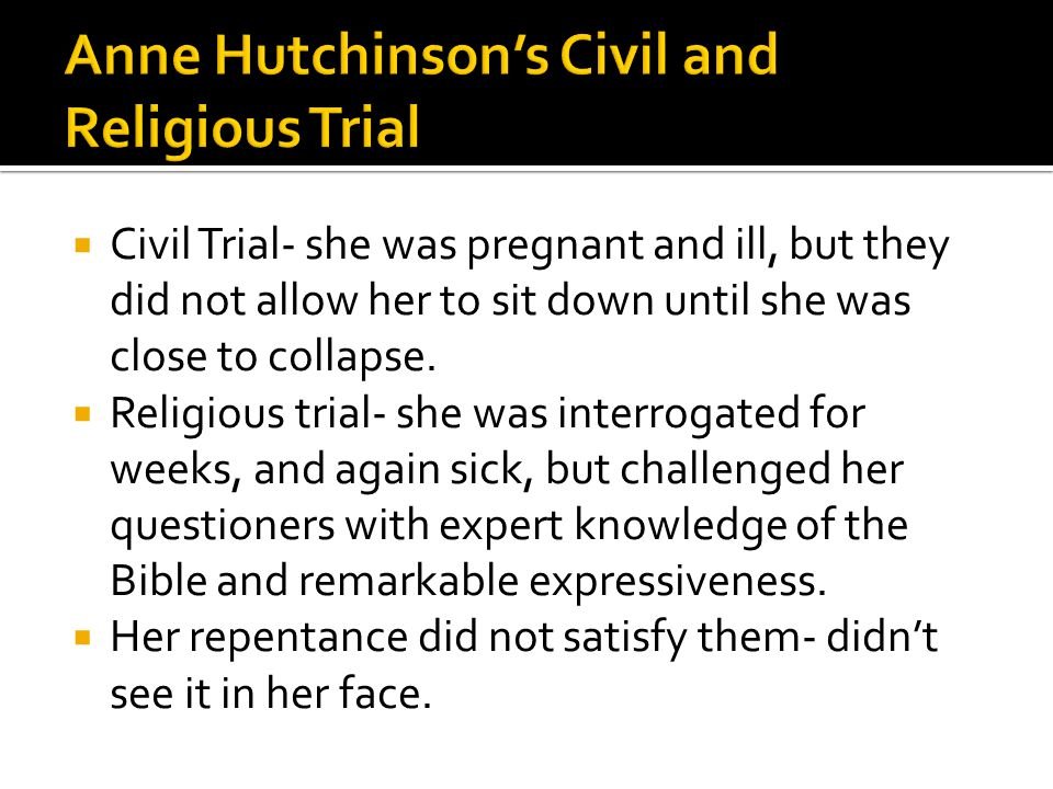  Civil Trial- she was pregnant and ill, but they did not allow her to sit down until she was close to collapse.