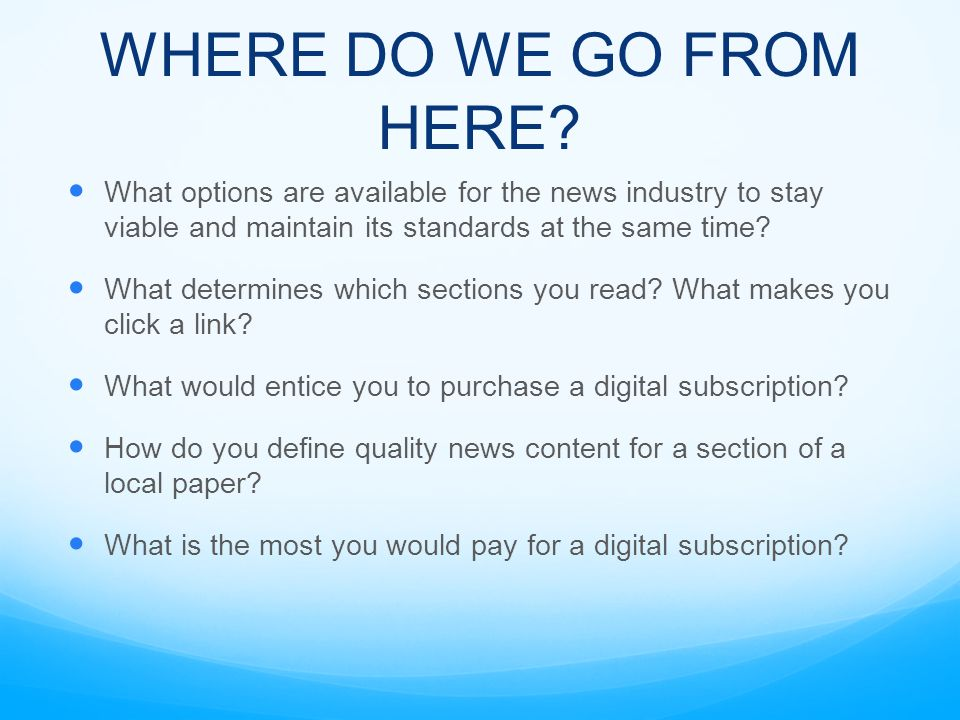 OUR MODEL: The Specifics Metered paywall – receive standard 10 articles per month before subscription Netflix model Trial month Hassle free monthly payment and renewal Capitalize on local audience City section Free access to obituaries Discounted rate for students