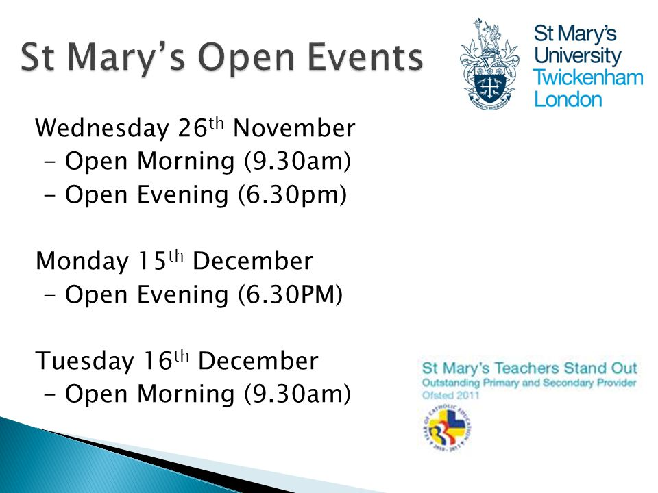 Wednesday 26 th November - Open Morning (9.30am) - Open Evening (6.30pm) Monday 15 th December - Open Evening (6.30PM) Tuesday 16 th December - Open Morning (9.30am)