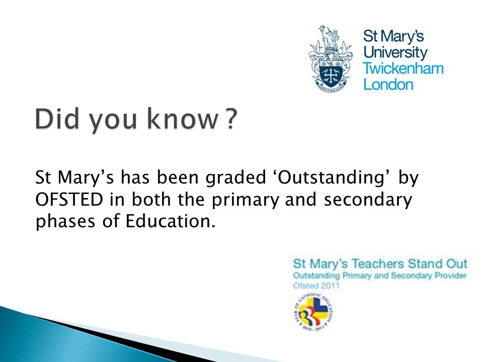 St Mary's has been graded 'Outstanding' by OFSTED in both the primary and secondary phases of Education.
