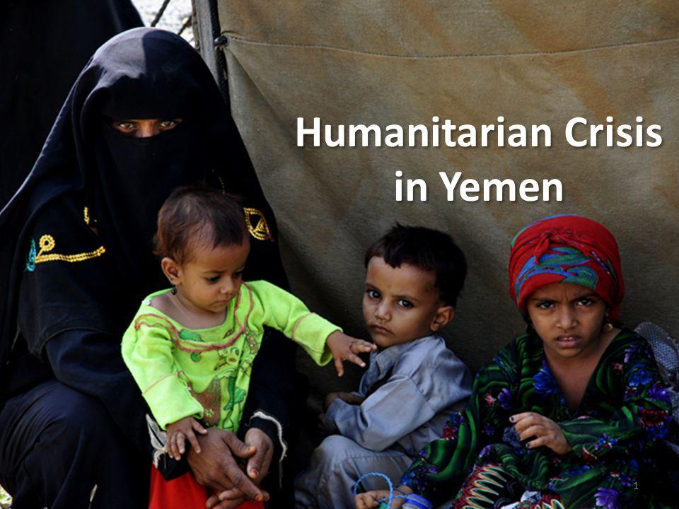 1 Humanitarian Crisis in Yemen
