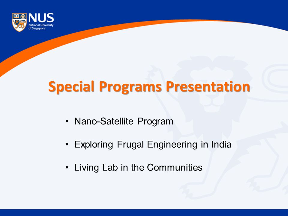 Special Programs Presentation Nano-Satellite Program Exploring Frugal Engineering in India Living Lab in the Communities