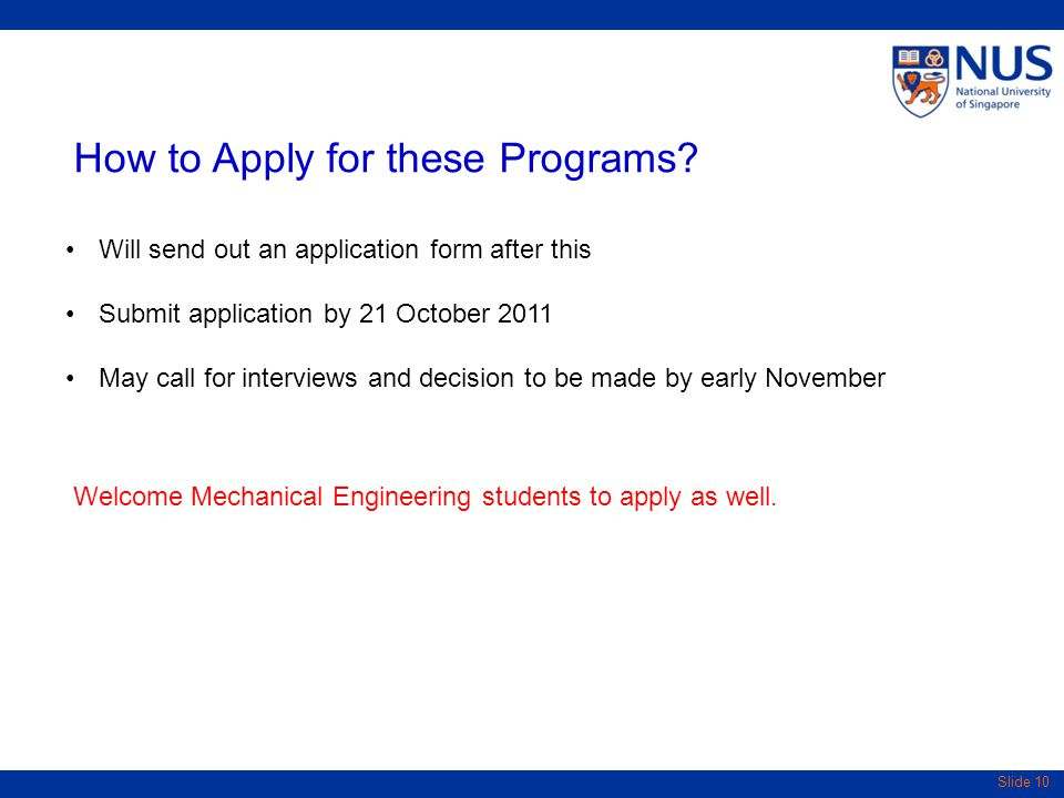 Slide 10 How to Apply for these Programs.