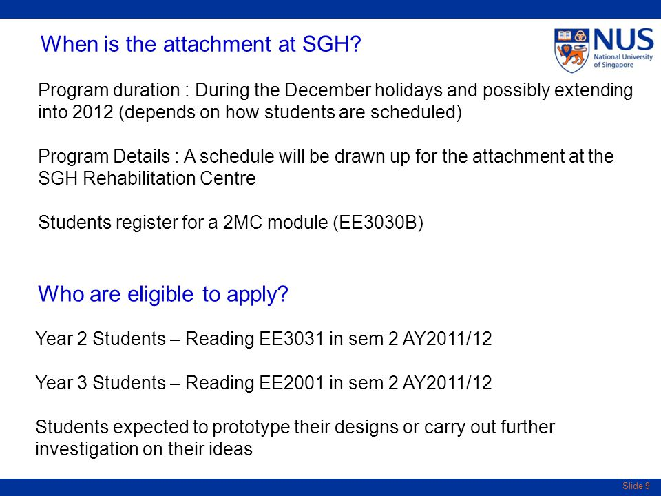 Slide 9 When is the attachment at SGH.