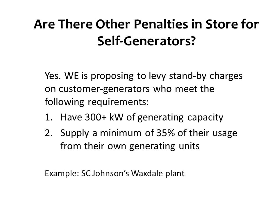 Are There Other Penalties in Store for Self-Generators.