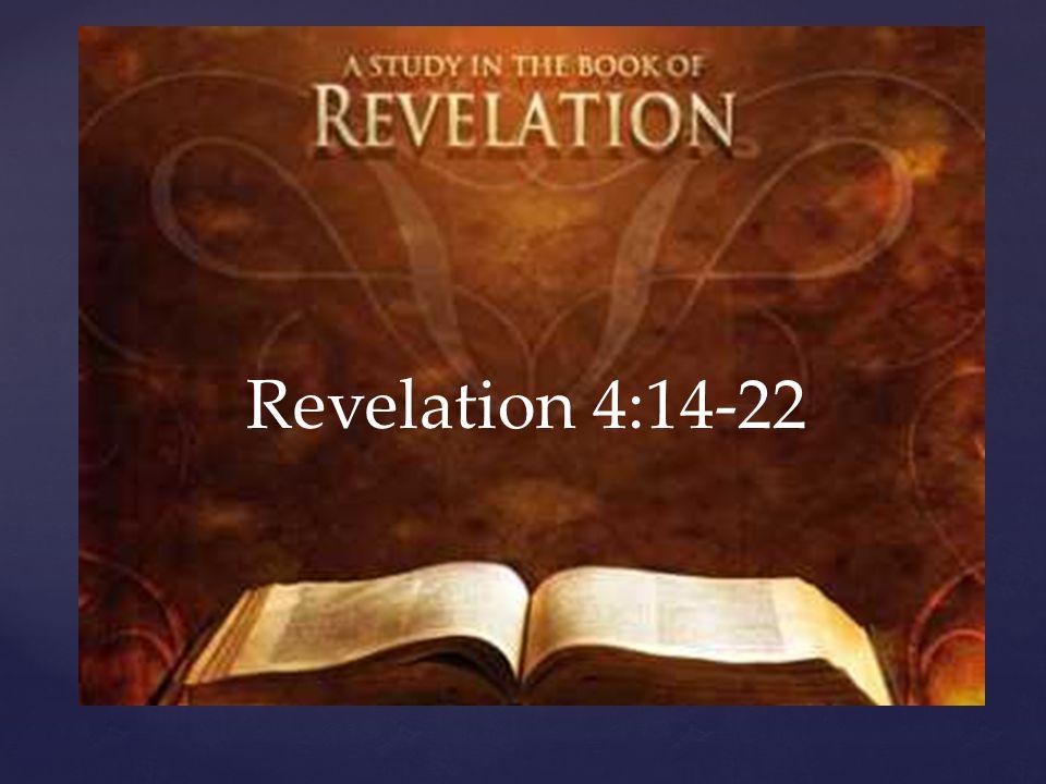 Revelation 4:14-22