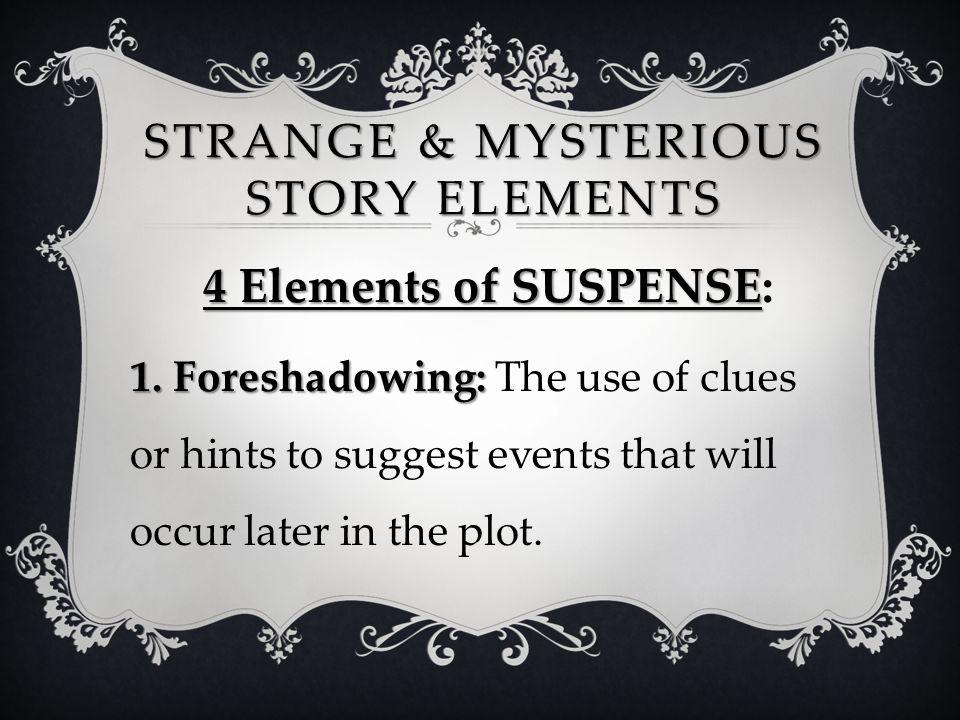 STRANGE & MYSTERIOUS VOCABULARY motive – n.
