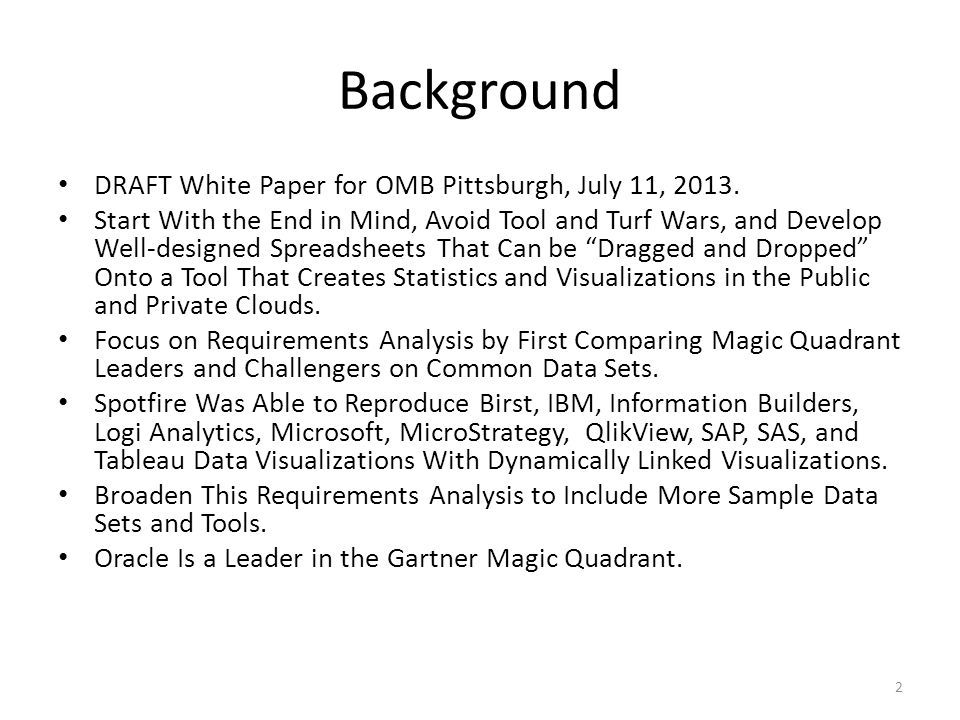 Gartner BI Magic Quadrant: Oracle Oracle Analytics Strengths and Cautions Excerpts Oracle Business Intelligence Foundation Suite, with its principal component Oracle Business Intelligence Enterprise Edition (OBIEE), is an IT-driven, unified metadata-centric BI and analytics platform that s best suited for building large, IT-managed and centrally governed global deployments in which a broad range of BI, advanced analytics and CPM functionality from a single platform and optimization with the Oracle stack are top requirements.