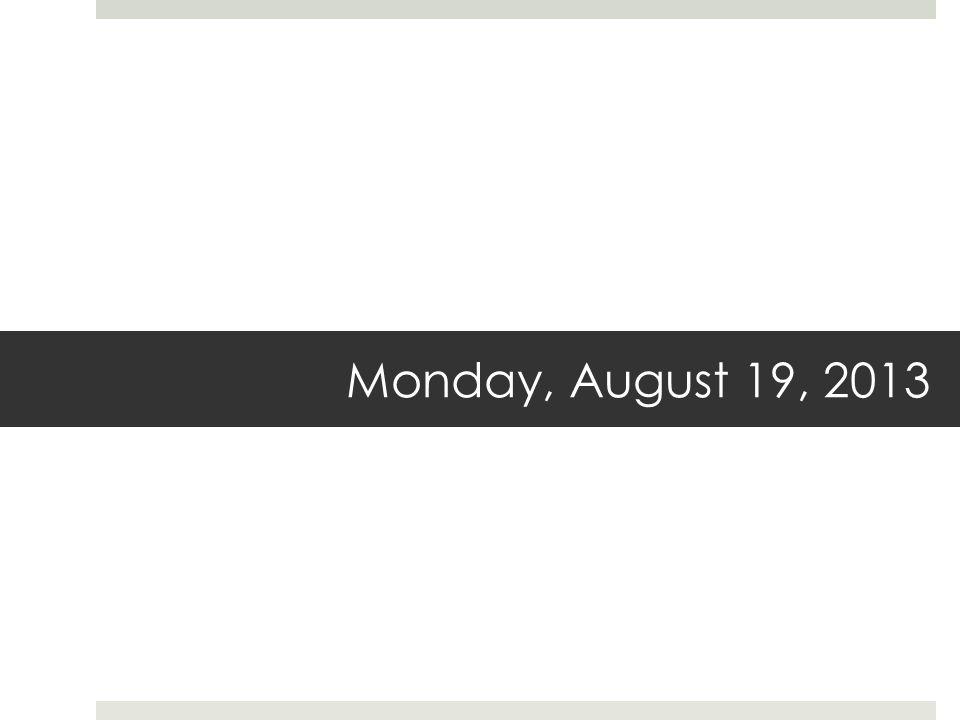 Monday, August 19, 2013