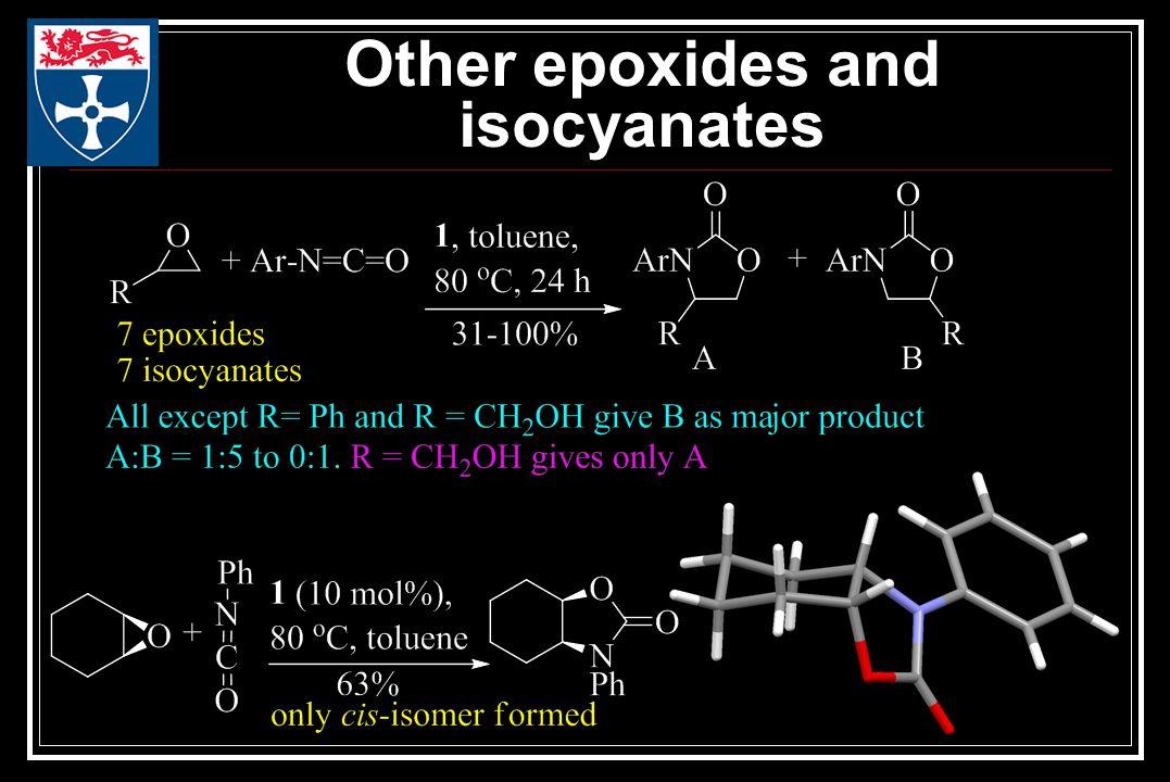 Other epoxides and isocyanates