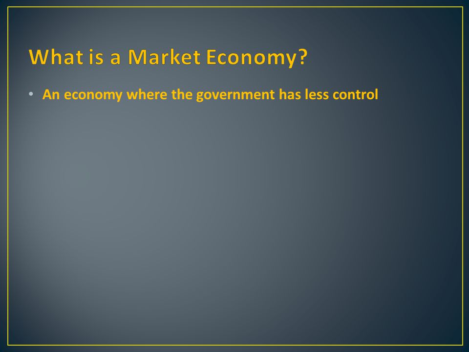 An economy where the government has less control