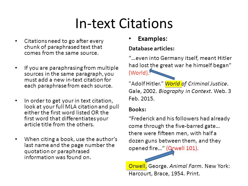 In-text Citations Citations need to go after every chunk of paraphrased text that comes from the same source.