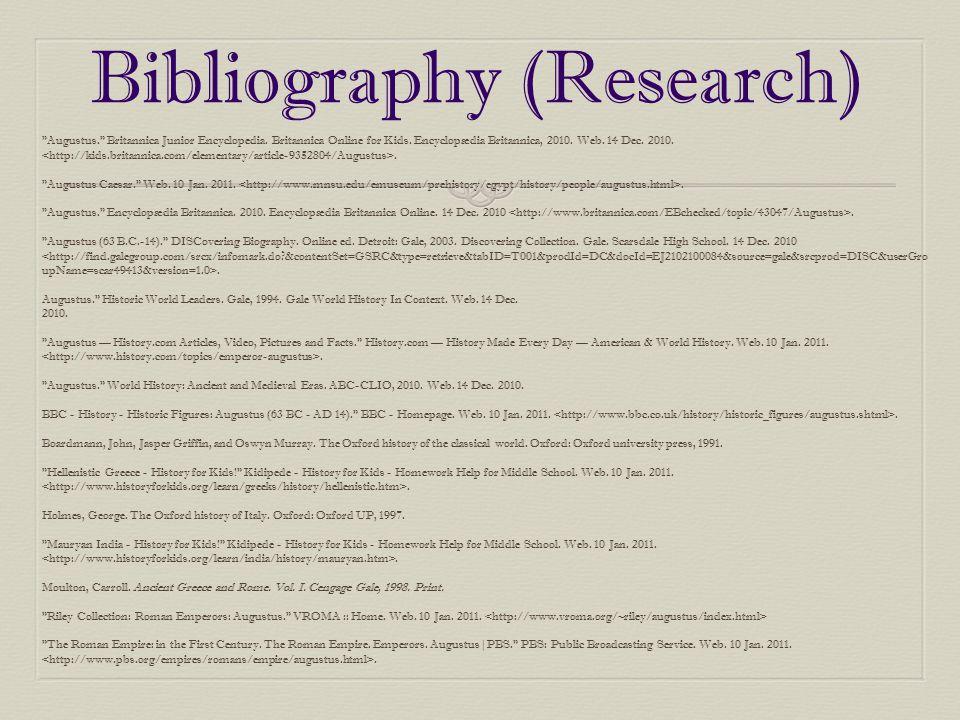 Bibliography (Research) Augustus. Britannica Junior Encyclopedia.