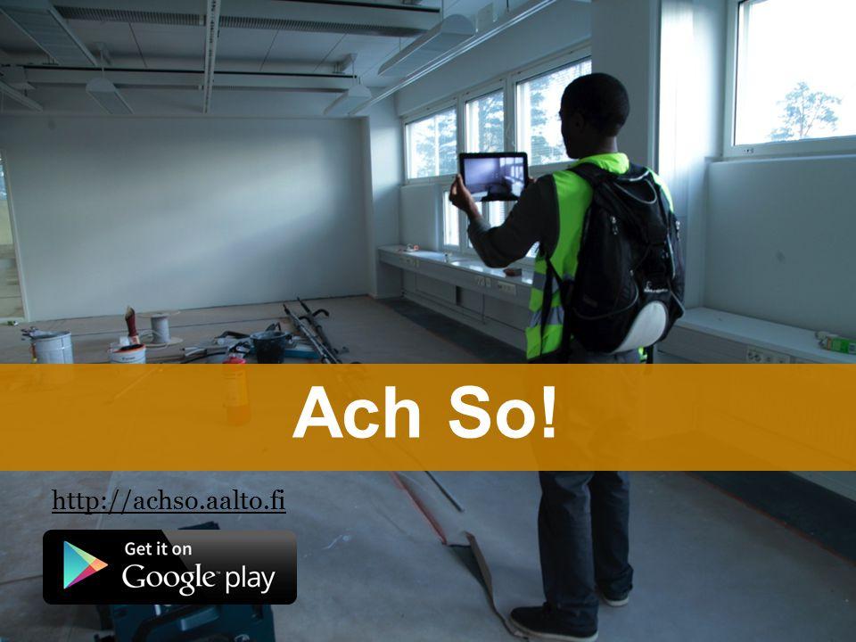 http://achso.aalto.fi Ach So!