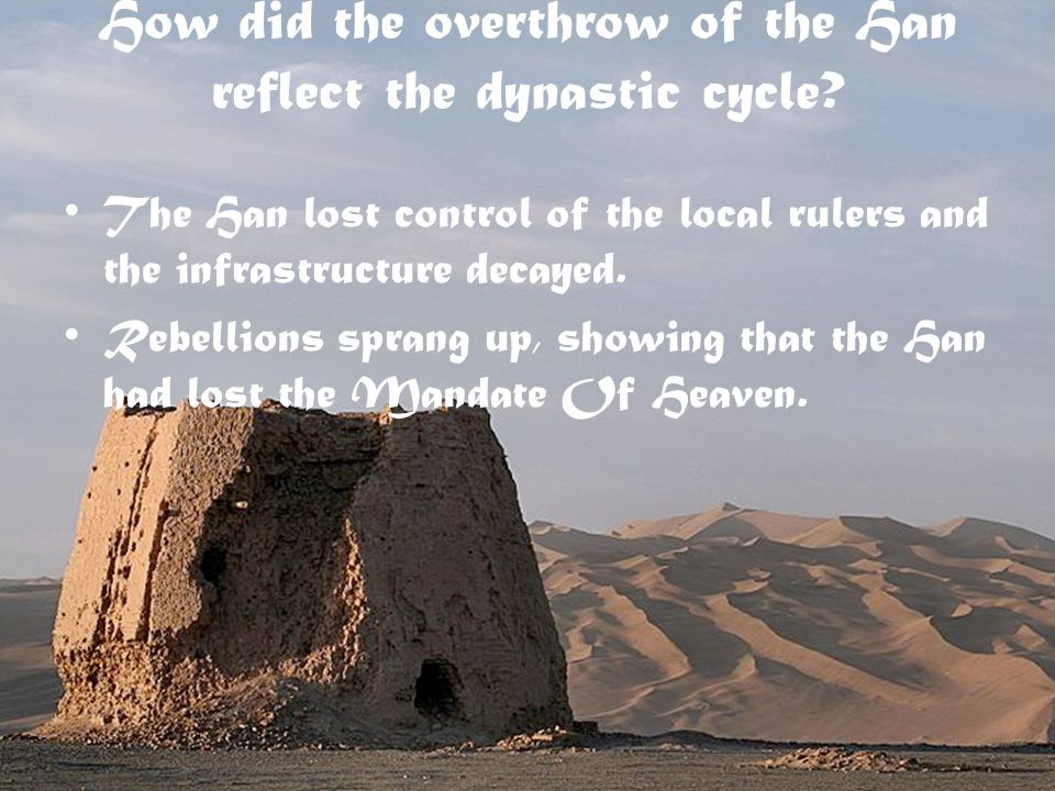 The Han lost control of the local rulers and the infrastructure decayed.