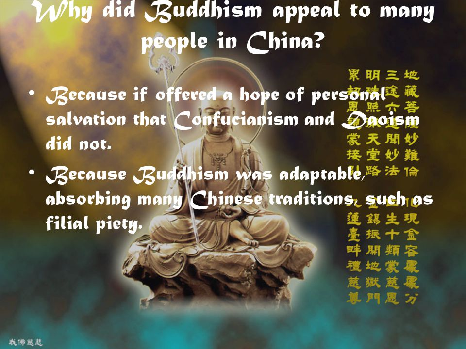 Why did Buddhism appeal to many people in China.