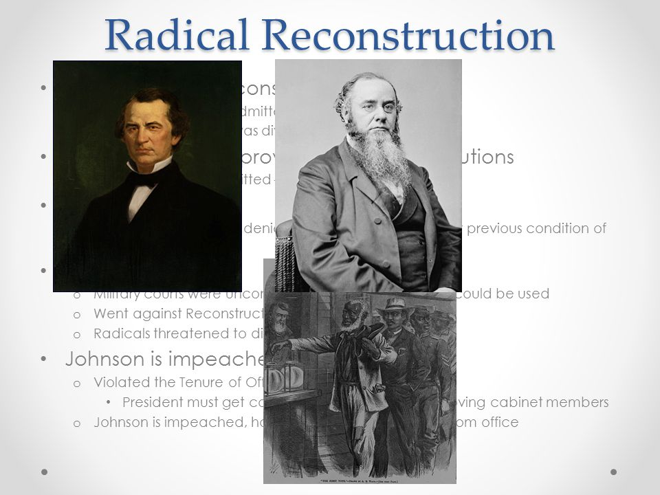 Radical Reconstruction Congressional Reconstruction: o TN first state to be readmitted to Congress o The rest of the South was divided into 5 military