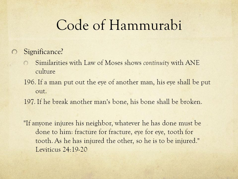 Significance. Similarities with Law of Moses shows continuity with ANE culture 196.
