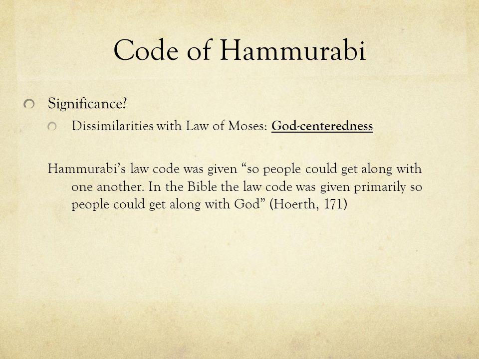 Code of Hammurabi Significance.