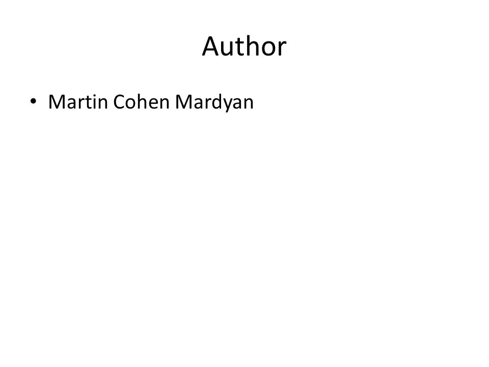 Author Martin Cohen Mardyan