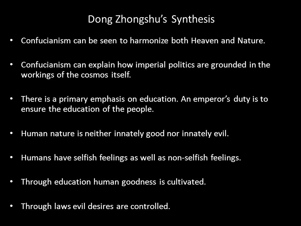 Dong Zhongshu's Synthesis Confucianism can be seen to harmonize both Heaven and Nature.