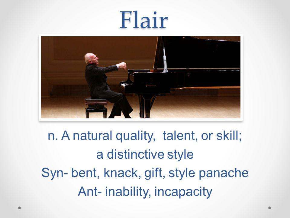 Flair n.