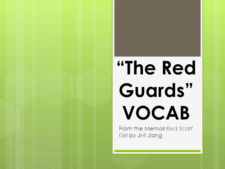 """""""The Red Guards"""" VOCAB From the Memoir Red Scarf Girl by Ji-li Jiang"""