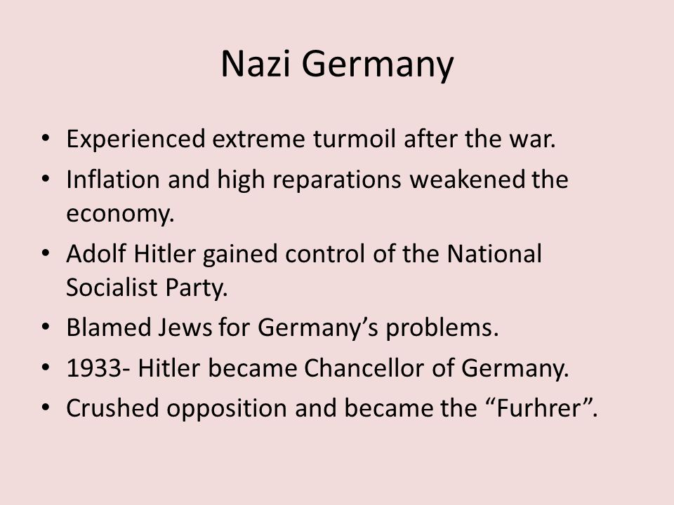 Nazi Germany Experienced extreme turmoil after the war.