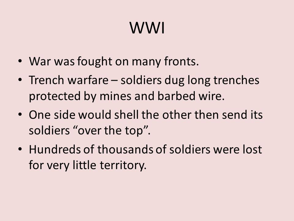 WWI War was fought on many fronts.
