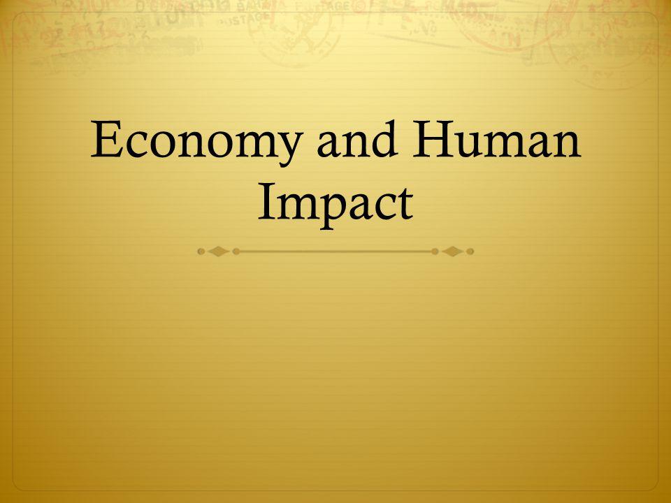 Economy and Human Impact
