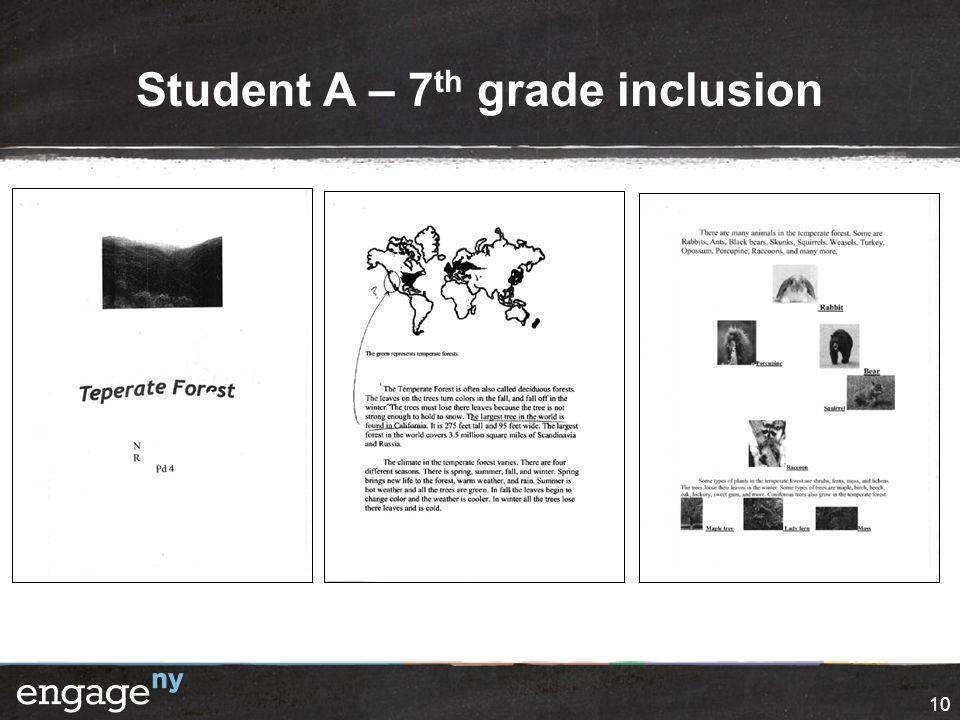 Student A – 7 th grade inclusion 10