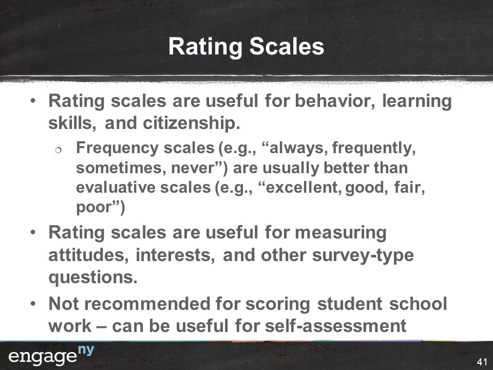 """Rating Scales Rating scales are useful for behavior, learning skills, and citizenship.  Frequency scales (e.g., """"always, frequently, sometimes, never"""