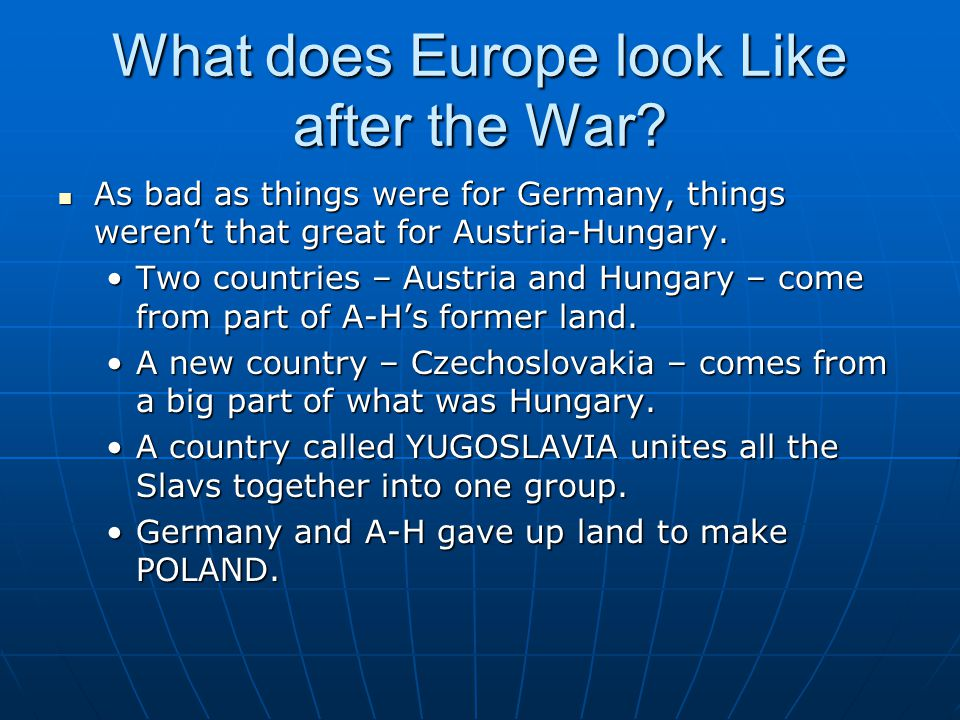 What does Europe look Like after the War.