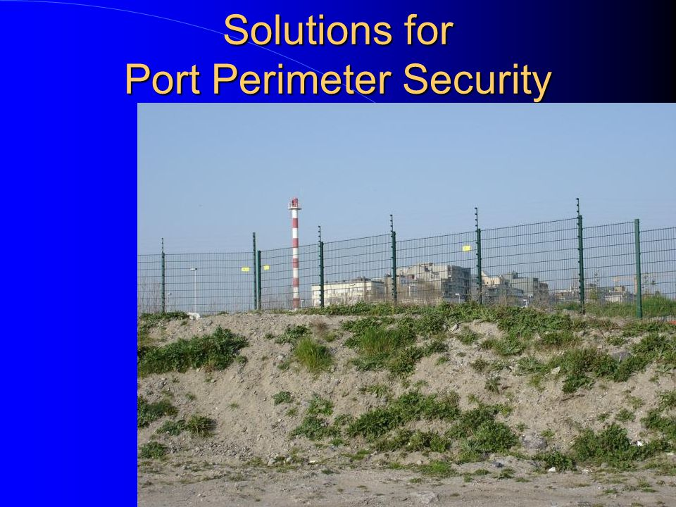 Solutions for Port Perimeter Security