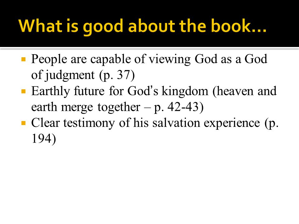  People are capable of viewing God as a God of judgment (p.