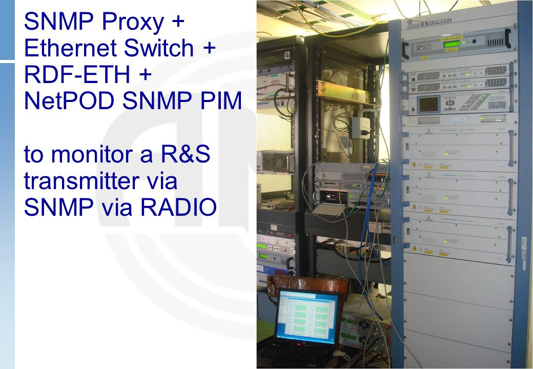 SNMP Proxy + Ethernet Switch + RDF-ETH + NetPOD SNMP PIM to monitor a R&S transmitter via SNMP via RADIO