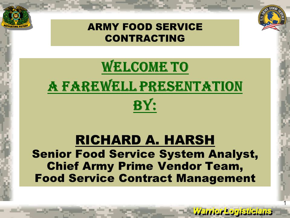 Warrior Logisticians 22 THANK YOU ALL HAPPY TRAILS TO YOU AND FAREWELL: R.A.HARSH