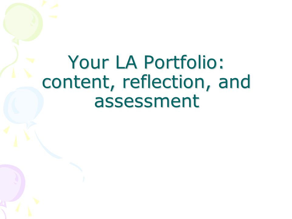 Your LA Portfolio: content, reflection, and assessment